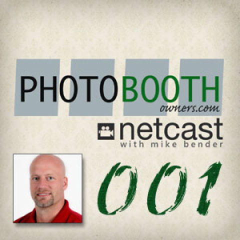 The Photo Booth Owners Netcast: Introductions