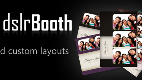 Custom Layouts Now Available In dslrBooth Professional