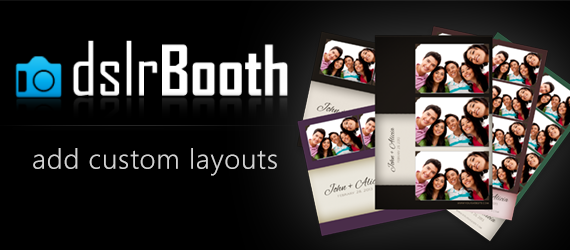 dslrbooth get custom photo booth templates layouts